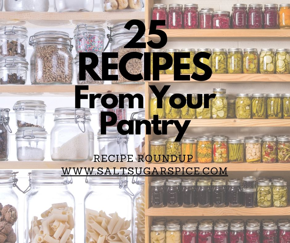 25 Recipes From Your Pantry